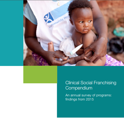 2016 edition of the Clinical Social Franchising Compendium